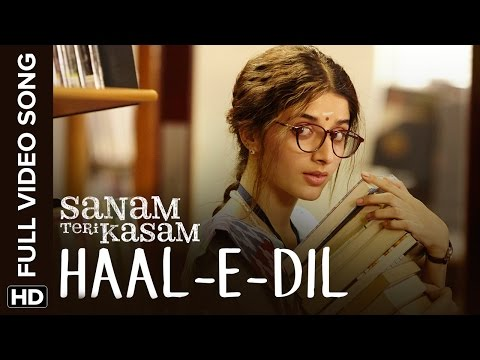 Haal-E-Dil Full Video Song | Sanam Teri...