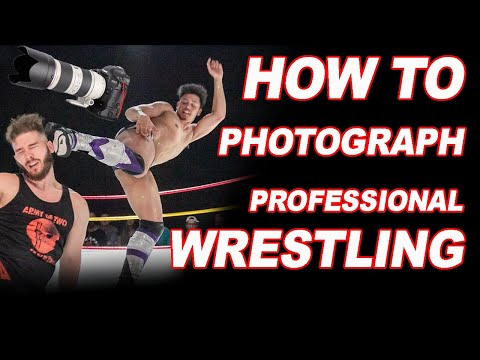 How To Photograph Pro Wrestling (WWE, NWA, ROH, AEW)