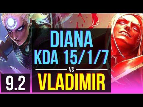 DIANA Vs VLADIMIR (MID) | KDA 15/1/7, 2 Early Solo Kills, Legendary | NA Diamond | V9.2