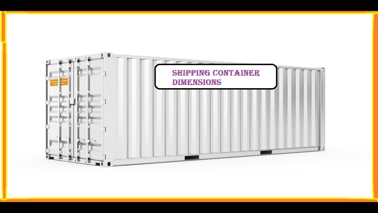 Shipping Container Dimensions - YouTube