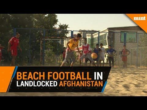 Beach Football in Landlocked Afghanistan