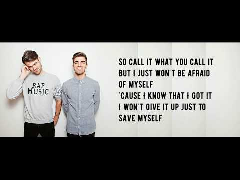 The Chainsmokers & NGHTMRE - Save Yourself - Lyrics