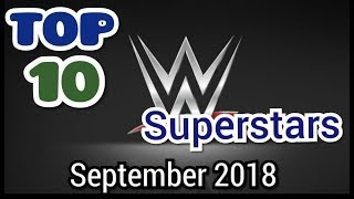 WWE Top 10 Power Ranking September 2018 Latest Update