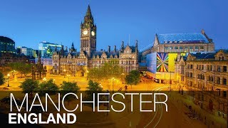 Manchester 101: Watch How Manchester Is Transforming For Future