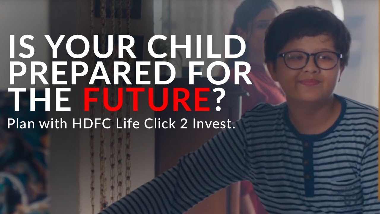 Prepare for the future with HDFC Life