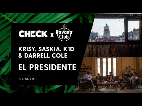 Krisy, Darrell Cole, K1D & Saskia - El Presidente (Havana Club Sessions Vol. 1)