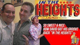 "So Sweet & Nice: How David Baida Got His Groove Back ""In The Heights"""