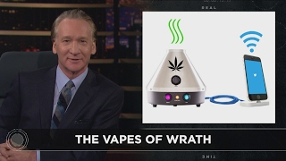 Web Exclusive New Rule: The Vapes of Wrath | Real Time with Bill Maher (HBO)