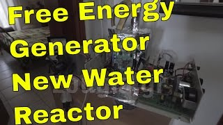 Free Energy Generator - New Water reactor from Petros Zografos