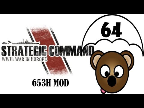 Strategic Command | 653H MOD as the Axis | Part 64