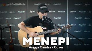 MENEPI - NGATMOMBILUNG || ANGGA CANDRA COVER