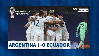 Argentina 1-0 Ecuador: RESUMEN y GOL de Lionel Messi | Clasificatorias Qatar 2022