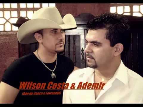Wilson Costa e Ademir-CDs de forró 2007/2008