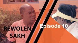 """Série —Rewolen Sakh """"Episode 10"""""""