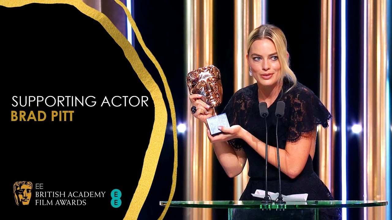 Margot Robbie's Hilarious Speech for Brad Pitt's Supporting Actor Win | EE BAFTA Film Awar
