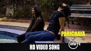 Parichaya HD Song Bharath Rocky Amulya Choudhary Prithviraj Nayak Inlyf Music