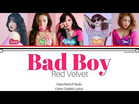 Red Velvet (레드벨벳) - Bad Boy Lyrics [Color Coded_Han_Rom_FrSub]