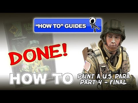 PAINTING A U.S. 82ND AIRBORNE PARA - VALLEJO ACRYLICS - (PT 4 - FINAL)