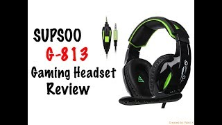 SupSoo G813 Gaming Headset Review
