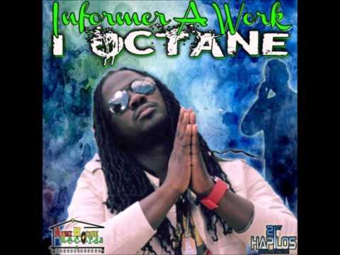 I-Octane - Informer A Work [NOV 2011]