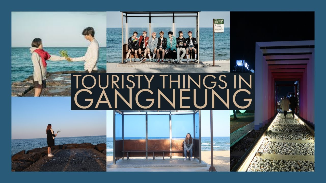 Touristy Things in Gangneung