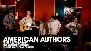American Authors - Best Day Of My Life (Live & Rare Session) High Quality Audio