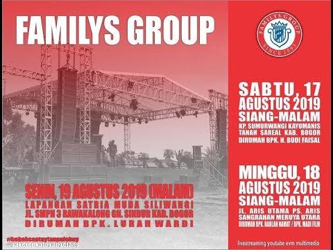 Live Streaming New FAMILYS GROUP - Minggu 18 Agustus 2019