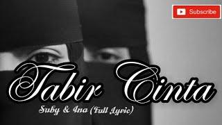 Tabir Cinta by Suby & Ina.. WOWWWW bikin baper, para akhwat WAJIB nonton..