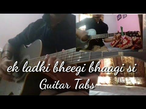 Ek Ladki Bheegi Bhaagi Si || Guitar Tabs  || Sai Acoustic