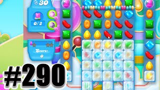 Candy Crush Soda Saga Level 290 | Complete Level! No Booster!