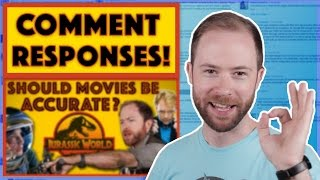 """Comment Responses: """"How Accurate Should Movies Be?"""" 