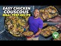Meal Prep - Easy Chicken Couscous Recipe