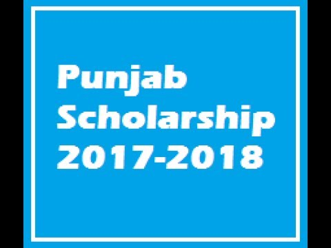 How To Apply Punjab Scholarship 2017-18 Fill Application Form