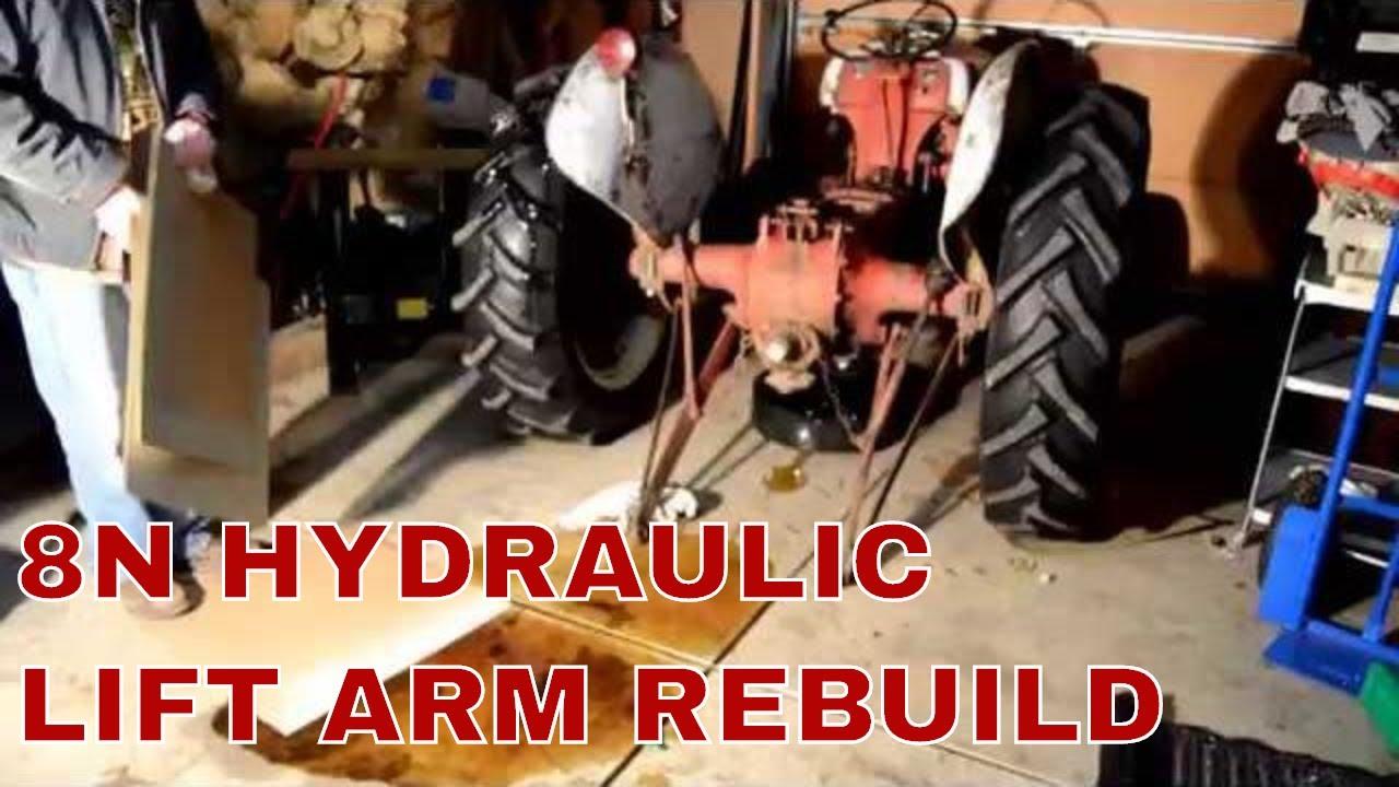 ford 8n hydraulic lift arm removal rebuild [ 1280 x 720 Pixel ]