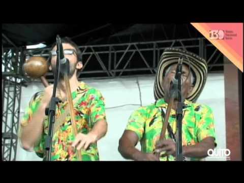 Concierto Paíto y los Gaiteros de Punta Brava (Colombia) - Ecuador Jazz 2016