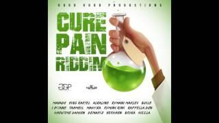 Cure Pain Riddim - Kartel,Alkaline,Mavado,Demarco,Octane,Vershon,Sizzla,Bugle (FEB 2016) Good Good