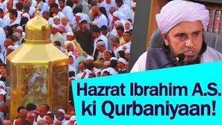 Video Hazrat Ibrahim A S. Ki Qurbaniyaan By Mufti Tariq Masood download MP3, 3GP, MP4, WEBM, AVI, FLV November 2017
