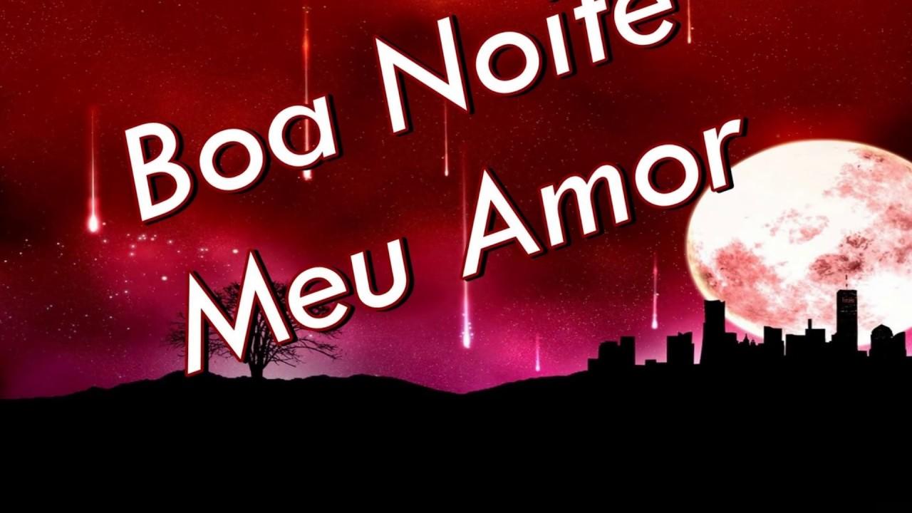 Boa Noite Amor: Boa Noite, Doce Amor! Te Amo!!!!!!!!