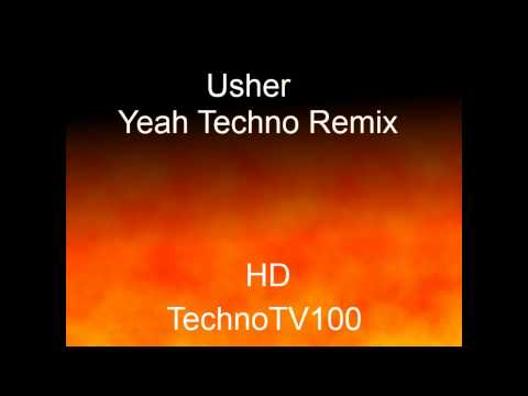 Usher - Yeah Techno Remix