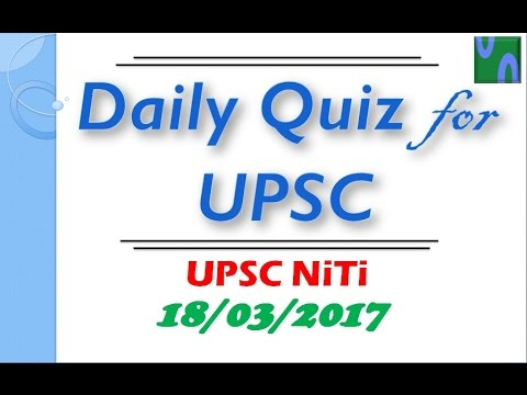 HINDI, 18 Mar 2017, MCQ FOR UPSC PRELIMINARY EXAM, Treaty of Lisbon, DALY, Space-X , PIB.
