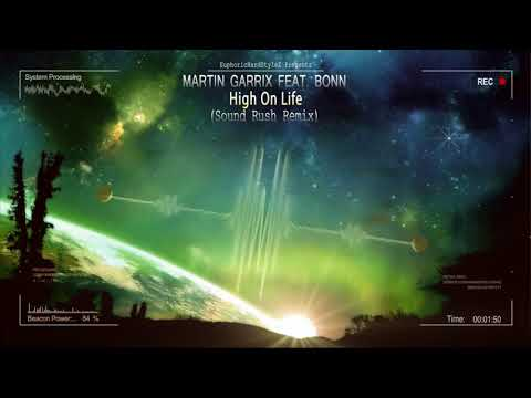 Martin Garrix feat. Bonn - High On Life (Sound Rush Bootleg) [Free Release]