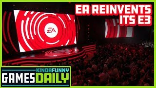 EA Reinvents Its E3 - Kinda Funny Games Daily 03.07.19