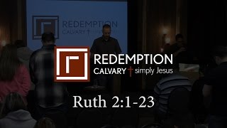 Ruth 2:1-23 - Redemption Calvary