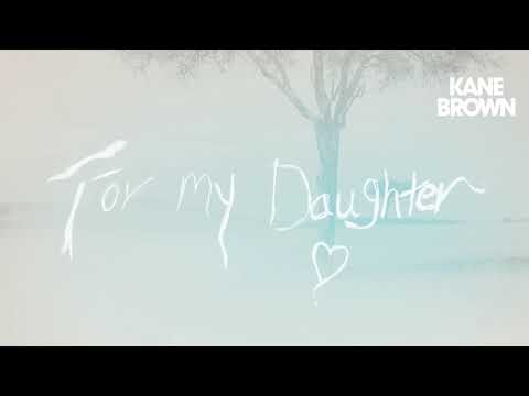 Kane Brown: For My Daughter - 1 HOUR