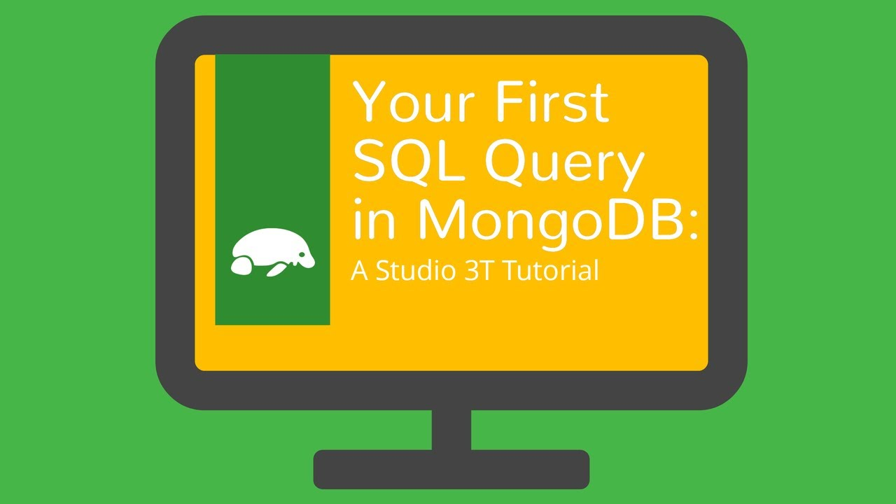 Query MongoDB with SQL: An Introduction to SQL Query | Studio 3T