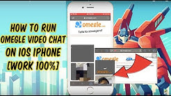 How to Install Omegle Video Chat on iOS iPhone [Work 100%]