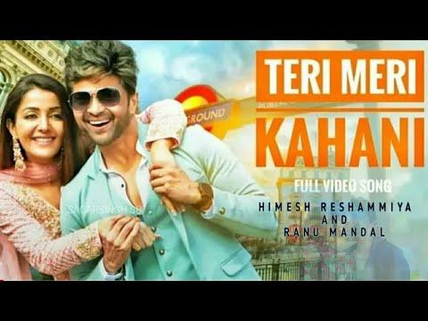 #terimerikahani-teri-meri-kahani-lyrics-status-|-full-song-2019-|-ranu-mandal-and-himesh-reshmiya