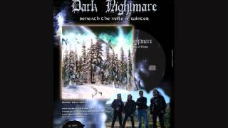 Dark Nightmare-Beneath the veils of winter(2012)