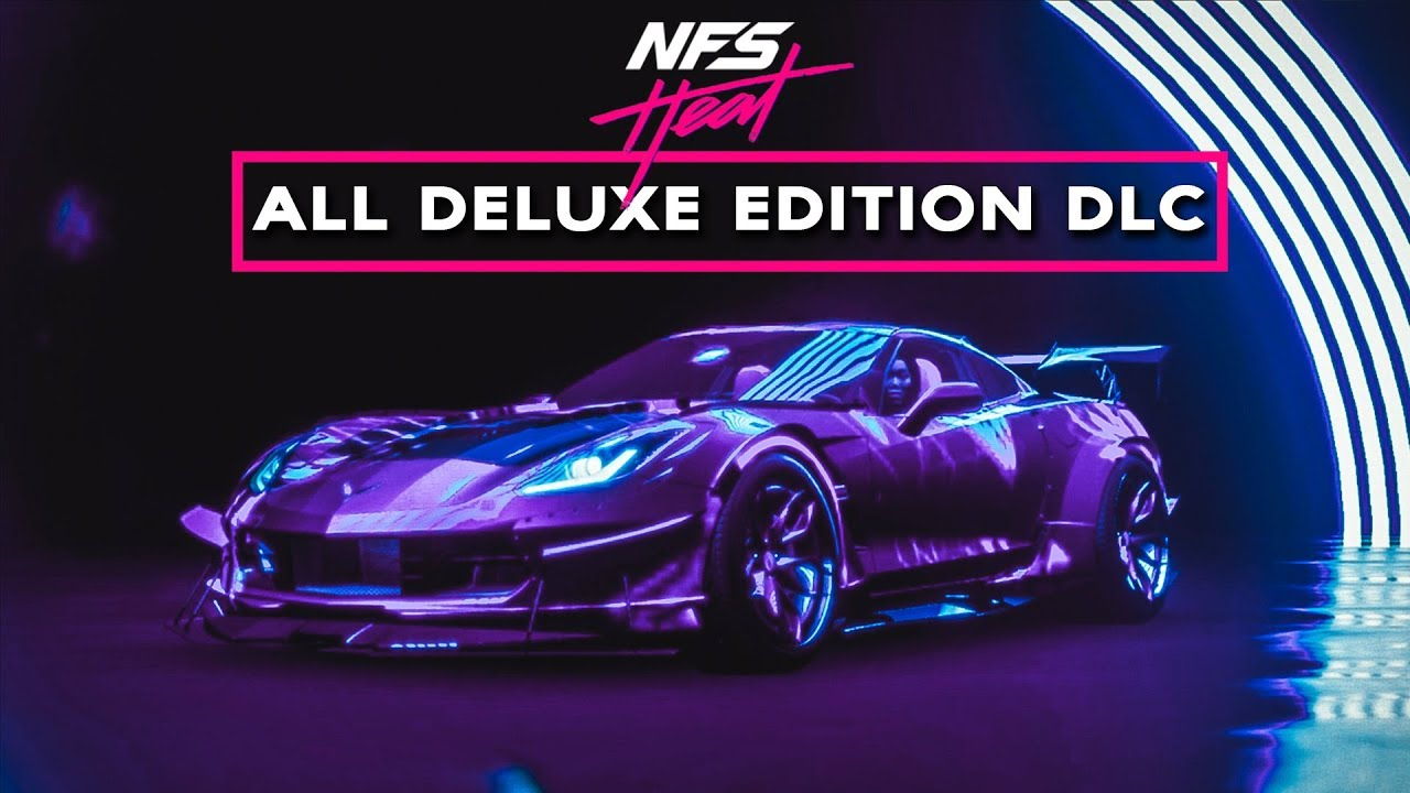 Need For Speed Heat All Deluxe Edition Dlcs All K S Edition