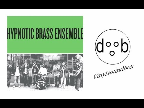 Hypnotic Brass Ensemble - Hypnotic Green